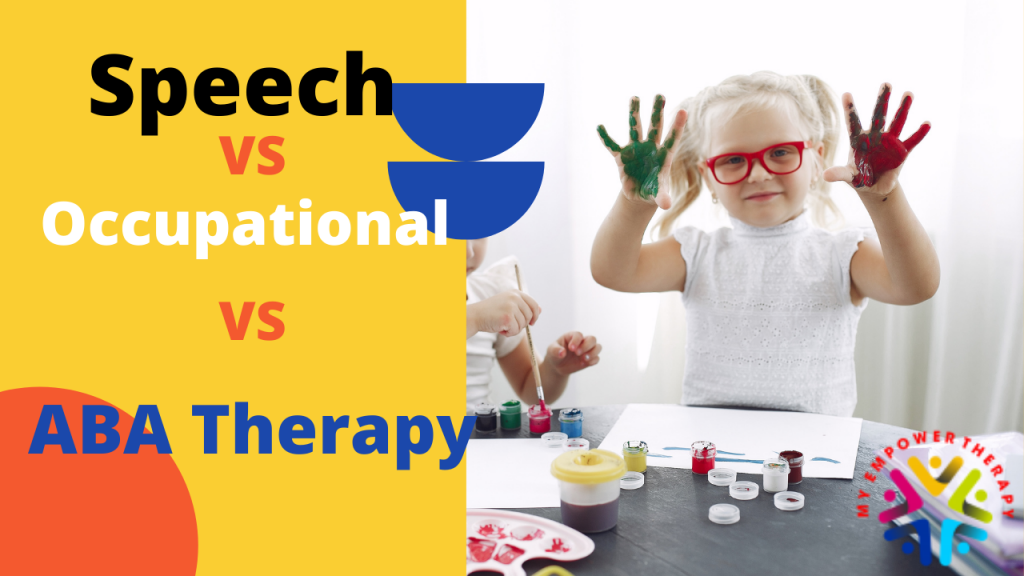 Speech therapy, occupational therapy, and ABA therapy